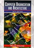 Book Cover Computer Organization and Architecture: Designing for Performance (5th Edition)