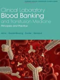 Book Cover Clinical Laboratory Blood Banking and Transfusion Medicine Practices (Pearson Clinical Laboratory Science)