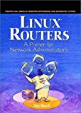 Book Cover Linux Routers: A Primer For Network Administrators