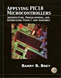 Book Cover Applying PIC18 Microcontrollers: Architecture, Programming, and Interfacing using C and Assembly