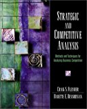 Book Cover Strategic and Competitive Analysis: Methods and Techniques for Analyzing Business Competition
