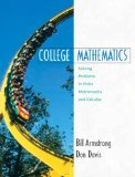Book Cover College Mathematics: Solving Problems in Finite Mathematics and Calculus