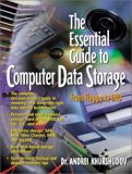 Book Cover The Essential Guide to Computer Data Storage: From Floppy to DVD