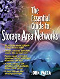 Book Cover The Essential Guide to Storage Area Networks