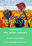 Book Cover The Magic Garden Explained: The Internals of UNIX System V Release 4 an Open Systems Design