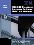 Book Cover DB2(R) SQL Procedure Language for Linux, UNIX and Windows (IBM DB2 Certification Guide Series)