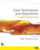 Book Cover Core Techniques and Algorithms in Game Programming