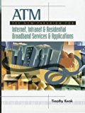 Book Cover ATM: the New Paradigm for Internet, Intranet & Residential Broadband Services & Applications