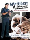 Book Cover Written and Interpersonal Communications: Methods for Law Enforcement (3rd Edition)