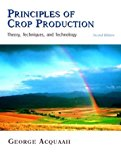 Book Cover Principles of Crop Production: Theory, Techniques, and Technology (2nd Edition)