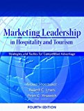 Book Cover Marketing Leadership in Hospitality and Tourism: Strategies and Tactics for Competitive Advantage (4th Edition)