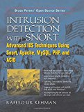Book Cover Intrusion Detection with SNORT: Advanced IDS Techniques Using SNORT, Apache, MySQL, PHP, and ACID