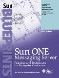 Book Cover Sun ONE Messaging Server: Practices and Techniques for Enterprise Customers
