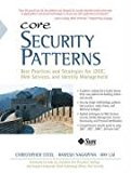 Book Cover Core Security Patterns: Best Practices and Strategies for J2EE, Web Services, and Identity Management