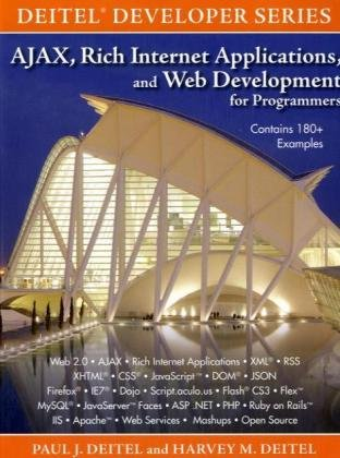 Book Cover AJAX, Rich Internet Applications, and Web Development for Programmers