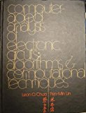 Book Cover Computer-Aided Analysis of Electronic Circuits: Algorithms and Computational Techniques (Prentice-Hall series in electrical & computer engineering)
