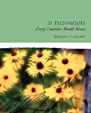 Book Cover Thirty-Five Techniques Every Counselor Should Know