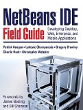 Book Cover NetBeans¿ IDE Field Guide: Developing Desktop, Web, Enterprise, and Mobile Applications