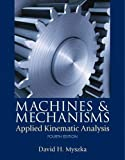 Book Cover Machines & Mechanisms: Applied Kinematic Analysis (4th Edition)