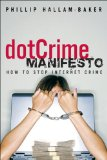 Book Cover dotCrime Manifesto: How to Stop Internet Crime,  (paperback), The