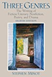 Book Cover Three Genres: Writing Fiction/Literary Nonfiction, Poetry, and Drama (8th Edition)