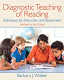 Book Cover Diagnostic Teaching of Reading: Techniques for Instruction and Assessment (7th Edition)