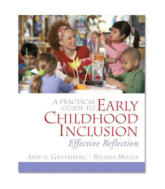 Book Cover A Practical Guide to Early Childhood Inclusion: Effective Reflection