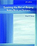 Book Cover Learning the Art of Helping: Building Blocks and Techniques (4th Edition)