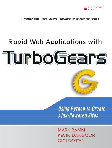 Book Cover Rapid Web Applications with TurboGears: Using Python to Create Ajax-Powered Sites