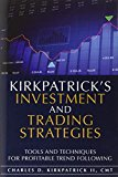 Book Cover Kirkpatrick's Investment and Trading Strategies: Tools and Techniques for Profitable Trend Following