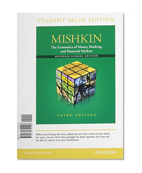 Book Cover The Economics of Money, Banking and Financial Markets: The Business School,  Student Value Edition (3rd Edition)