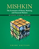 Book Cover The Economics of Money, Banking and Financial Markets: The Business School Edition (3rd Edition) (Pearson Series in Economics)