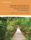Book Cover Applying Techniques to Common Encounters in School Counseling: A Case-Based Approach (Erford)
