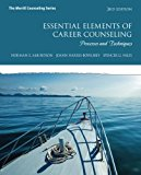 Book Cover Essential Elements of Career Counseling: Processes and Techniques (3rd Edition) (The Merrill Counseling Series)