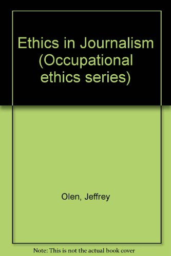 Book Cover Ethics in Journalism (Occupational Ethics)