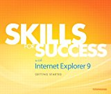 Book Cover Skills for Success with Internet Explorer 9 Getting Started