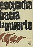 Book Cover Escuadra Hacia La Muerte: Drama en Dos Partes