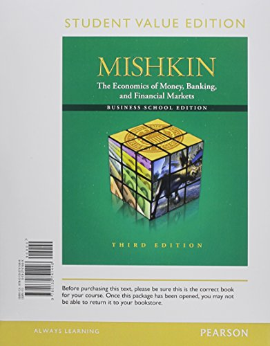 Book Cover Student Value Edition for Economics of Money, Banking and Financial Markets, Business School Edition plus NEW MyEconLab with Pearson eText -- Access Card Package (1-semester access) (3rd Edition)