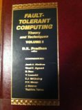 Book Cover Fault-Tolerant Computing: Theory and Techniques (Volume I)