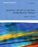 Book Cover Learning the Art of Helping: Building Blocks and Techniques Plus MyCounselingLab with Pearson eText -- Access Card Package (5th Edition)
