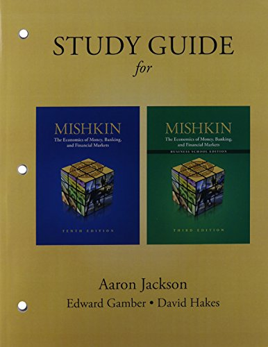 Book Cover Economics of Money, Banking & Financial Markets, The, Student Value Edition & Study Guide & NEW MyEconLab with Pearson eText -- Access Card -- for The ... Banking and Financial Markets (10th Edition)