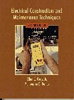 Book Cover Electrical Construction and Maintenance Techniques (2nd Edition)