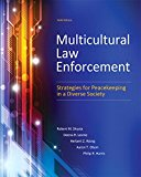Book Cover Multicultural Law Enforcement: Strategies for Peacekeeping in a Diverse Society (6th Edition)