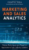 Book Cover Marketing and Sales Analytics: Proven Techniques and Powerful Applications from Industry Leaders (FT Press Analytics)