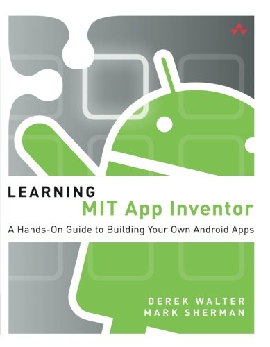 Book Cover Learning MIT App Inventor: A Hands-On Guide to Building Your Own Android Apps