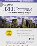 Book Cover Core J2EE Patterns (paperback): Best Practices and Design Strategies (2nd Edition)