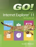 Book Cover GO! with Internet Explorer 11 Getting Started (GO! for Office 2013)