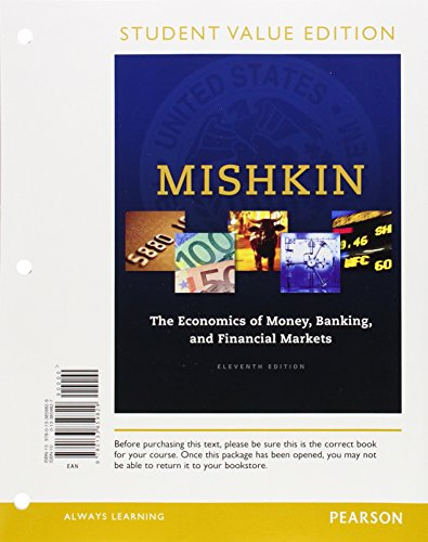 Book Cover Economics of Money, Banking and Financial Markets, The, Student Value Edition (11th Edition)