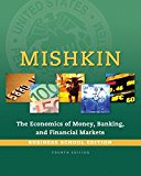 Book Cover Economics of Money, Banking and Financial Markets, The, Business School Edition (4th Edition) (The Pearson Series in Economics)