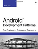 Book Cover Android Development Patterns: Best Practices for Professional Developers (Developer's Library)